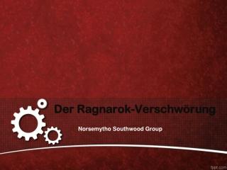 Der Ragnarok-Verschwörung
