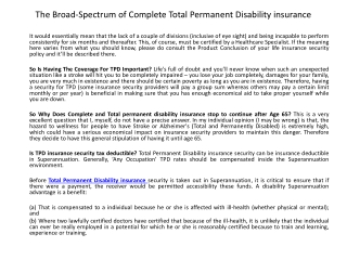 The Broad-Spectrum of Complete Total Permanent Disability in