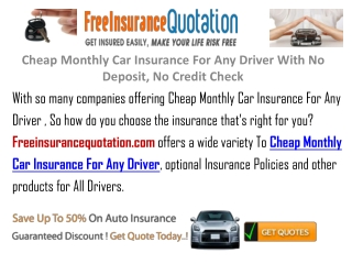 Cheap Monthly Car Insurance For Any Driver With No Deposit