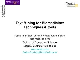 Text Mining for Biomedicine: Techniques  tools