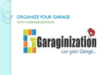 Your Garage Can Get Organized!!