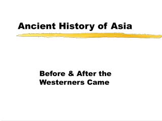 Ancient History of Asia