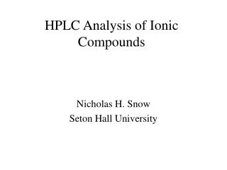 HPLC Analysis of Ionic Compounds