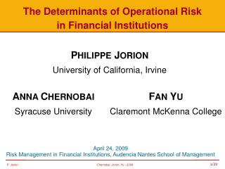 The Determinants of Operational Risk  in Financial Institutions