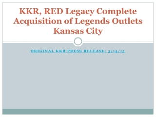KKR (Private Equity Ferm Co-Founded by Henry Kravis and Geor