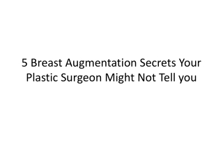 5 Secrets of Breast Augmentation