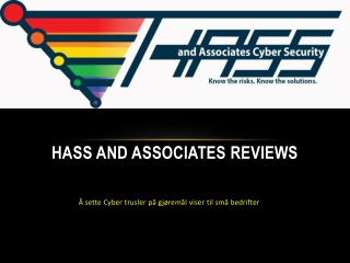 Hass and Associates Reviews: Å sette Cyber trusler på gjørem