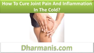 How To Cure Joint Pain And Inflammation In The Cold
