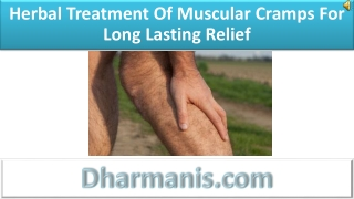 Herbal Treatment Of Muscular Cramps For Long Lasting Relief