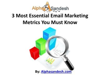 3 Most Essential Email Marketing Metrics You Must Know