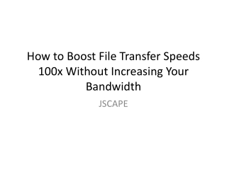 Accelerated File Transfer