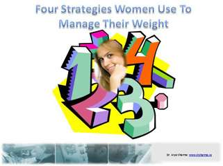 Four Strategies Women Use To Manage Their Weight