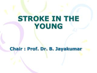 STROKE IN THE YOUNG