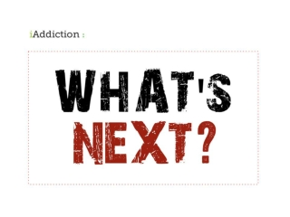 What's Next in Addiction Treatment?