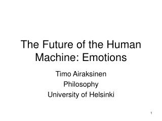 The Future of the Human Machine: Emotions