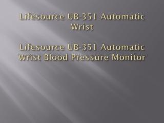 Lifesource UB-351 Automatic Wrist