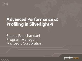 Advanced Performance  Profiling in Silverlight 4