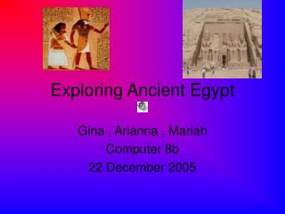 Exploring Ancient Egypt