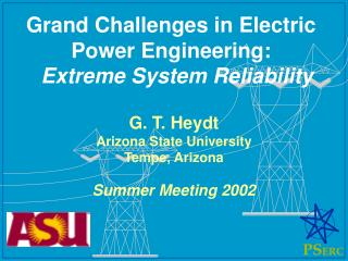 Grand Challenges in Electric Power Engineering: Extreme System Reliability