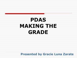 PDAS  MAKING THE GRADE
