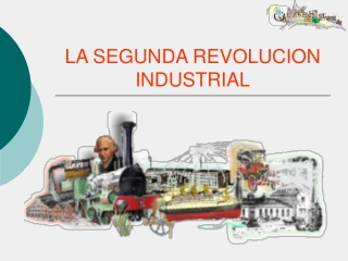 Ppt La Segunda Revolucion Industrial Powerpoint Presentation Free Download Id 1190713