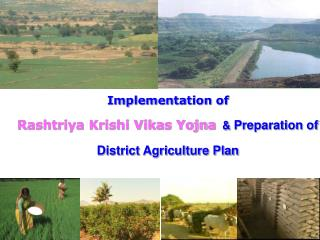 Implementation of  Rashtriya Krishi Vikas Yojna   &  Preparation of District Agriculture Plan