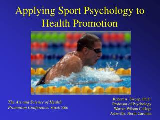 Applying Sport Psychology to Health Promotion