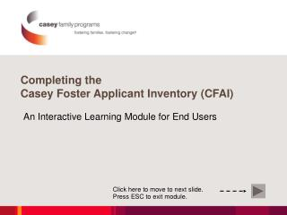 Completing the  Casey Foster Applicant Inventory (CFAI)