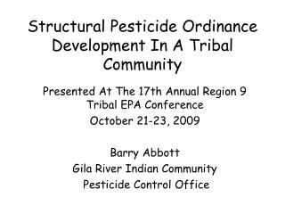 Structural Pesticide Ordinance Development In A Tribal Community