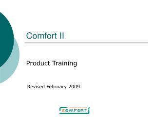 Comfort II