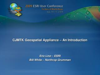 CJMTK Geospatial Appliance – An Introduction