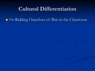 Cultural Differentiation