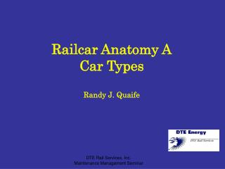Railcar Anatomy A Car Types Randy J. Quaife