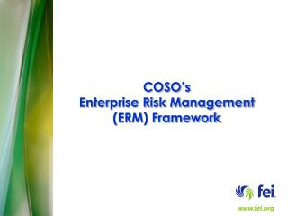 COSO's Enterprise Risk Management  (ERM) Framework