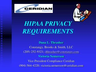 HIPAA PRIVACY REQUIREMENTS