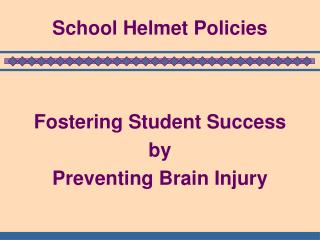 School Helmet Policies