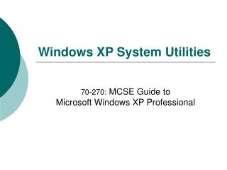 Windows XP System Utilities
