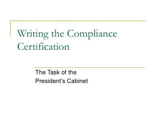 Writing the Compliance Certification