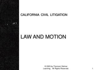 CALIFORNIA CIVIL LITIGATION LAW AND MOTION