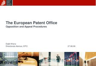 The European Patent Office Opposition and Appeal Procedures ...