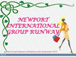 newport international group runway, BAG TRENDS SPRING/SUMMER