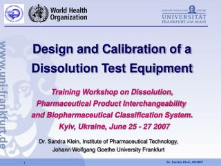 Dr. Sandra Klein, Institute of Pharmaceutical Technology,  Johann Wolfgang Goethe University Frankfurt