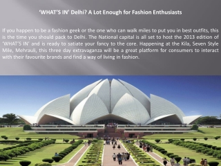 WHAT S IN Delhi? A Lot Enough for Fashion Enthusiasts