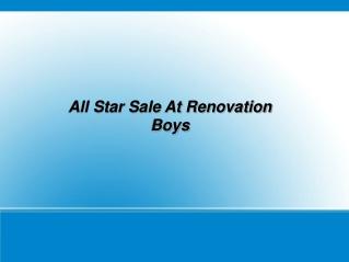 All Star Sale At Renovation Boys