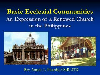 Basic Ecclesial Communities An Expression of a Renewed Church in the Philippines