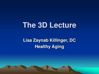 The 3D Lecture