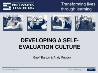DEVELOPING A SELF-EVALUATION CULTURE