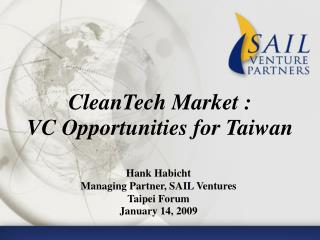 CleanTech Market : VC Opportunities for Taiwan