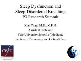 Sleep Dysfunction and  Sleep-Disordered Breathing  P3 Research Summit