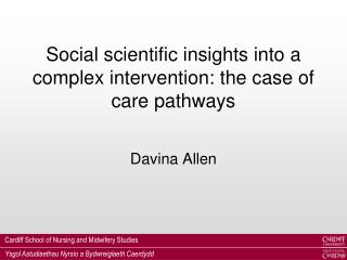 Social scientific insights into a complex intervention: the case of care pathways